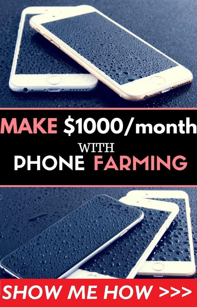 make passive money with phone farming