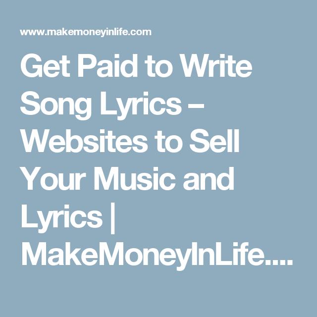 GET PAID FOR WRITING SONG LYRICS   – LaptopLifePro com