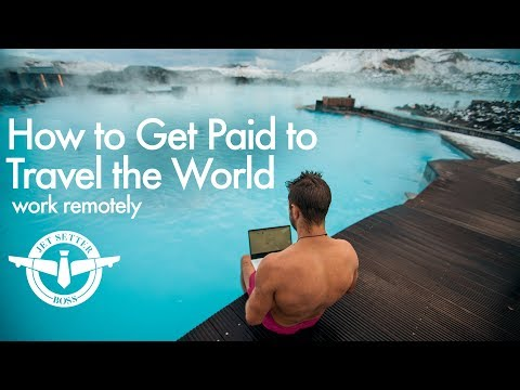 So können Sie für Reisen bezahlt werden – Arbeiten Sie aus der Fern