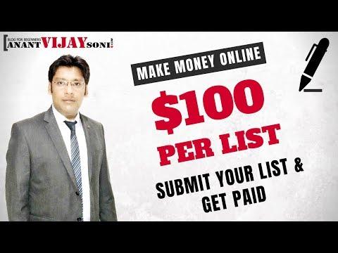 Verdiene $ 100 pro Artikel & amp; List – Senden Sie Ihre Liste und lassen Sie sich bezahlen – Anant Vijay Soni