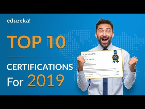 Top 10 Zertifizierungen für 2019 | Am höchsten bezahlte IT-Zertifizierungen 2019 | Edureka