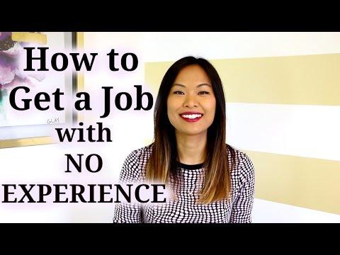 Wie bekomme ich einen Job ohne Erfahrung