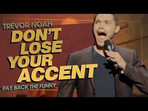 """""""Verlieren Sie nicht Ihren Akzent / Lernakzente"""" – TREVOR NOAH (Pay Back The Funny)"""