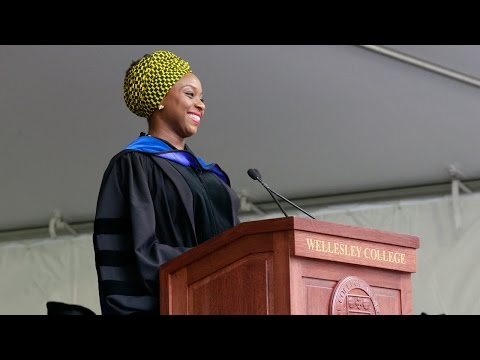 Chimamanda Ngozi Adichie: 2015 Wellesley College Commencement Speak