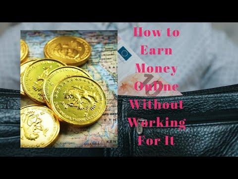 Wie man online Geld verdient, ohne dafür zu arbeiten