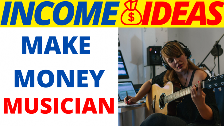 5 Amazing Ways To Make Money Online As A Musician