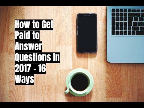 Wie man bezahlt wird, um Fragen in 2017 zu beantworten – 16 Möglichkeiten