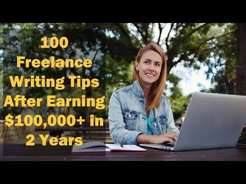 100 freiberufliche Schreibtipps nach 100.000 in 2 Jahren | Verwenden Sie diese Strategien, um zu beginnen und zu wachsen