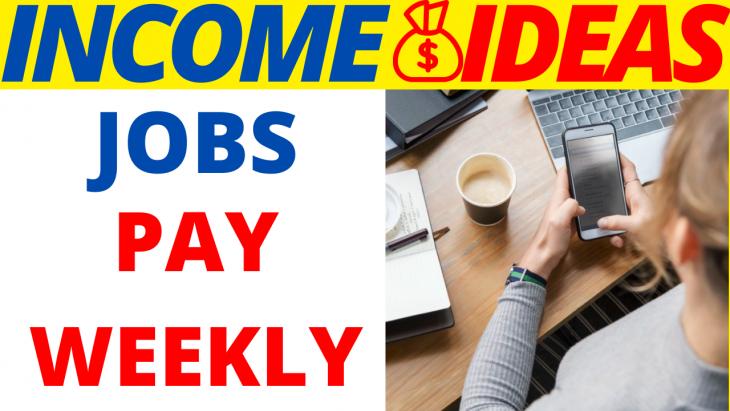 10 Legit Online Jobs That Pay Weekly In 2020