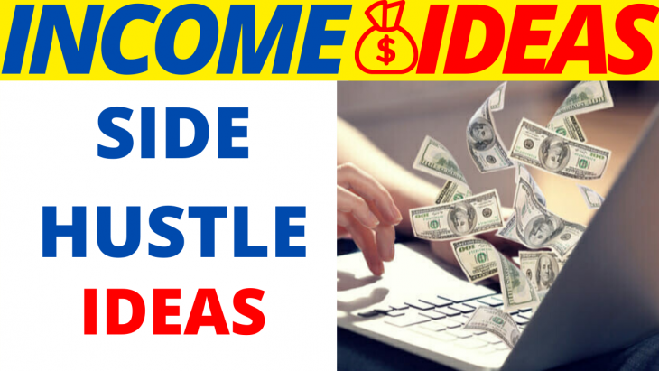 8 Best Side Hustle Ideas For 2020