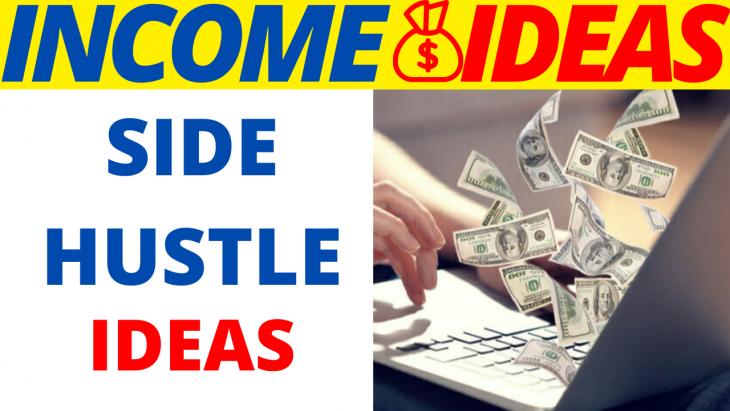 8 Best Side Hustle Ideas For 2020