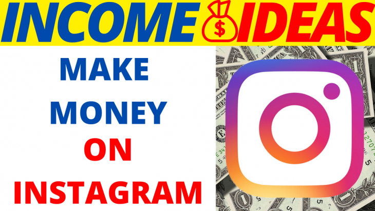 7 Proven Ways How To Make Money On Instagram