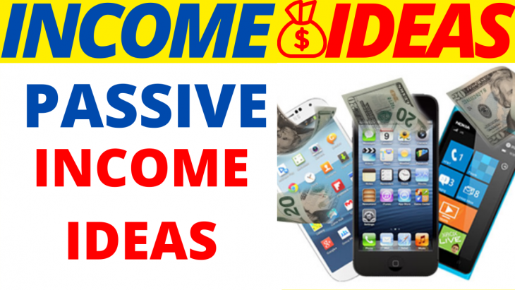 9 Smart Passive Income Ideas 2020