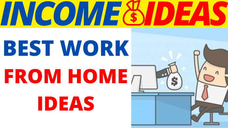 Best Work From Home Ideas 2020