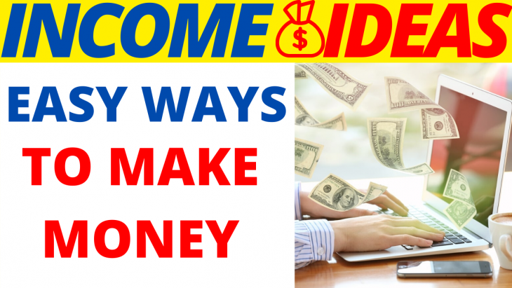 Easy Ways To Make Money Fast In 2020
