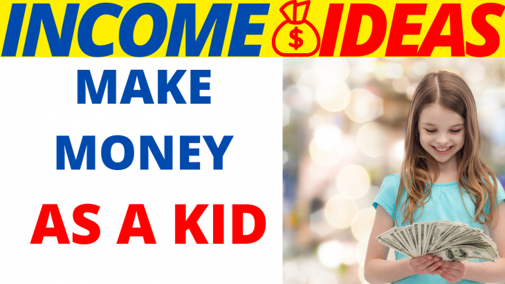How-To-Make-Money-As-A-Kid-In-2020-.png