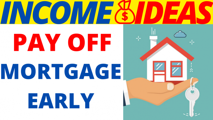 5 Simple Ways To Pay Off Your Mortgage Early