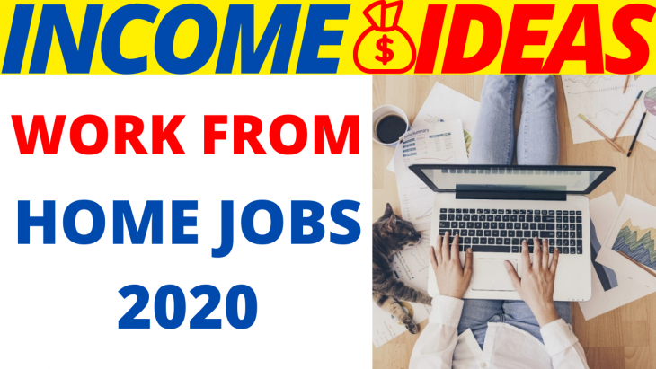 7 Best Work From Home Jobs For 2020
