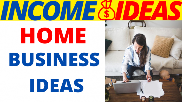 7 Unique Home-Based Business Ideas 2020