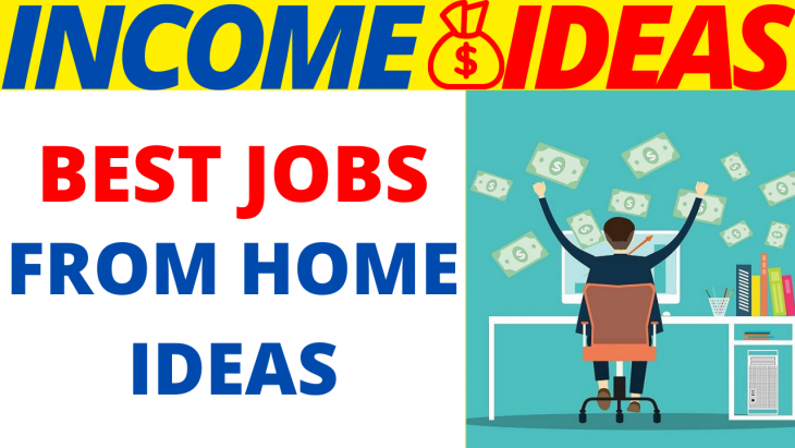 Best Jobs From Home Ideas 2020