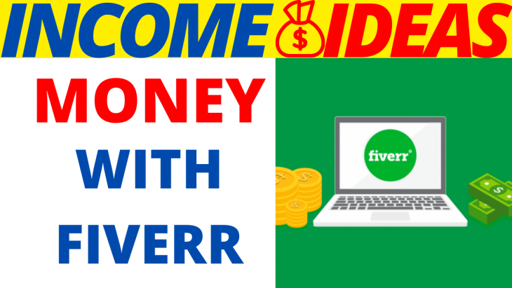 How To Earn Money With Fiverr 2020