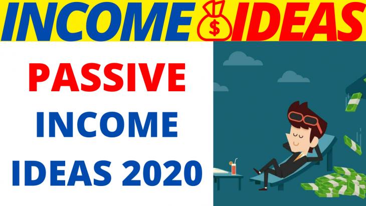 How To Make Passive Income 2020
