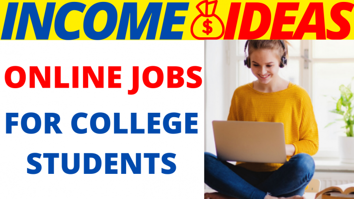 Online Jobs For College Students 2020