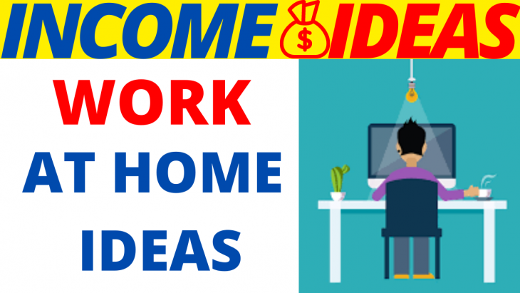 Work At Home Ideas 2020