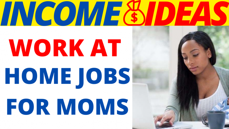 5 Online Work Ideas for Stay At Home Moms