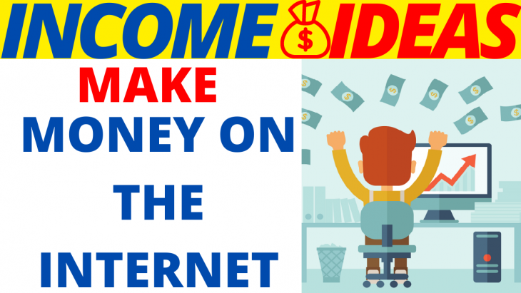Make Money On The Internet 2020