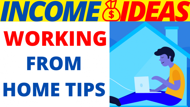 Working From Home Tips 2020