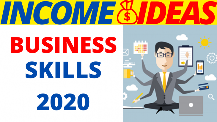 5 Business Skills You Need in 2020