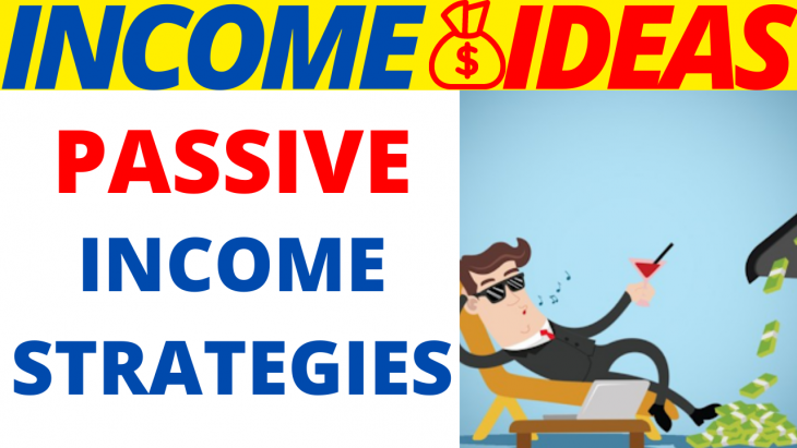 Best Passive Income Strategies 2020
