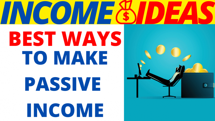 Best Ways To Make Passive Income 2020
