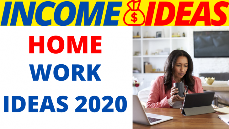 Home Work Ideas 2020