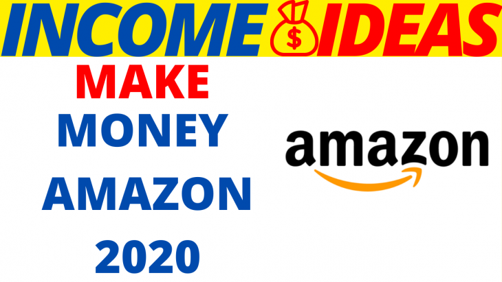 Make Money On Amazon In 2020